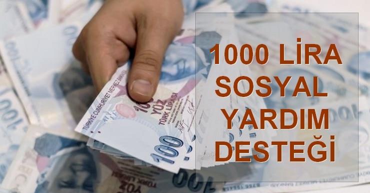 1000 lira sosyal yardım desteği